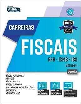 Carreiras Fiscais 2020 - volume 1: Receita Federal do Brasil - ICMS - ISS