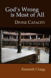God's Wrong Is Most of All: Divine Capacity