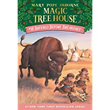 Buffalo Before Breakfast (Magic Tree House Book 18)
