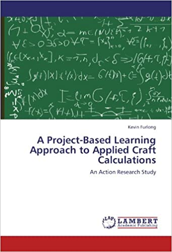 Book A Project-Based Learning Approach to Applied Craft Calculations: An Action Research Study