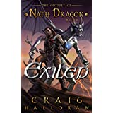 Exiled: The Odyssey of Nath Dragon - Book 1 (The Lost Dragon Chronicles)