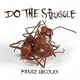 Do the Struggle [Explicit]