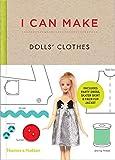 I Can Make Dolls' Clothes