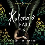 Kalona's Fall: House of Night Novellas, Book 4 | P. C. Cast,Kristin Cast