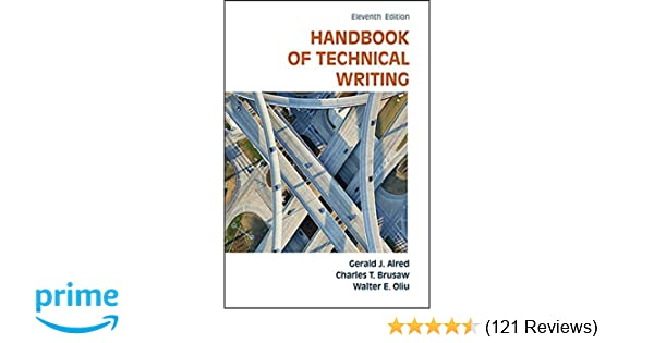 The handbook of technical writing gerald j alred charles t the handbook of technical writing gerald j alred charles t brusaw walter e oliu 9781457675522 amazon books fandeluxe Image collections