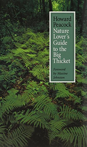 Nature Lover's Guide to the Big Thicket (W. L. Moody Jr. Natural History Series)