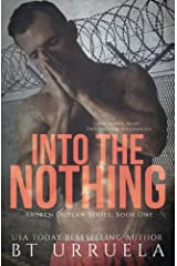 Into the Nothing (Broken Outlaw Series) (Volume 1) Paperback