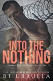 Into the Nothing: Volume 1 (Broken Outlaw Series)