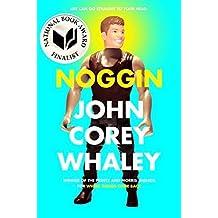 Noggin by John Corey Whaley (2014-04-08)