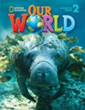 Our World 2: Student Book with CDROM
