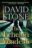 The Echelon Vendetta, David Stone, 0399154086