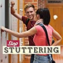 Stop Stuttering: Speak Clearly and Confidently with Subliminal Messages Speech by  Subliminal Guru Narrated by  Subliminal Guru