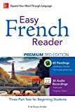 Easy French Reader Premium, Third Edition: A Three-Part Text for Beginning Students + 120 Minutes of Streaming Audio (Easy Reader Series) (French Edition)