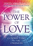 #8: The Power of Love: Connecting to the Oneness