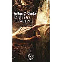 La cité et les astres (Folio SF t. 104) (French Edition)