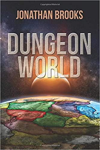 Dungeon World: A Dungeon Core Experience: Jonathan Brooks