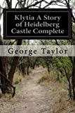 img - for Klytia A Story of Heidelberg Castle Complete book / textbook / text book