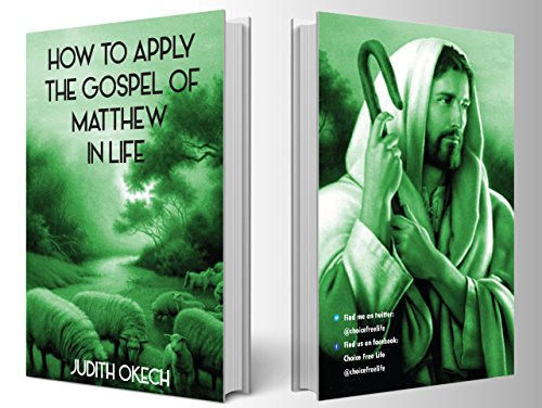 How to Apply the Gospel of Matthew in life (English Edition)