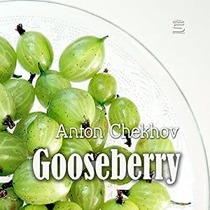 Gooseberries Audiobook