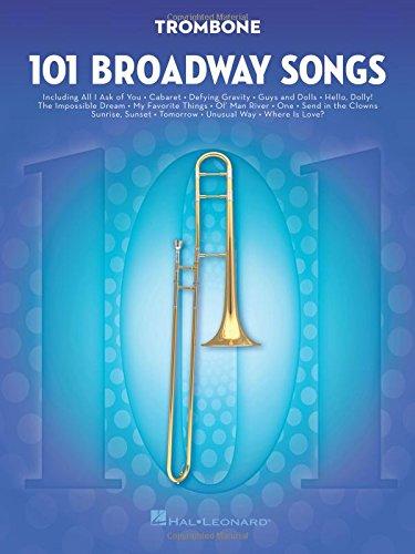 101 Broadway Songs for Trombone (Songs Trombone)