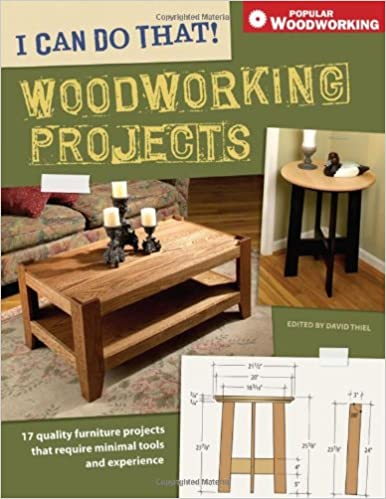 I Can Do That Woodworking Projects 17 Quality Furniture Projects