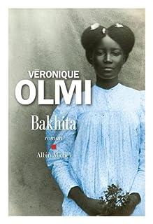 Bakhita, Olmi, Véronique