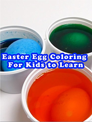 (Easter Egg Coloring For Kids to Learn)