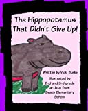 The Hippopotamus That Didn't Give Up