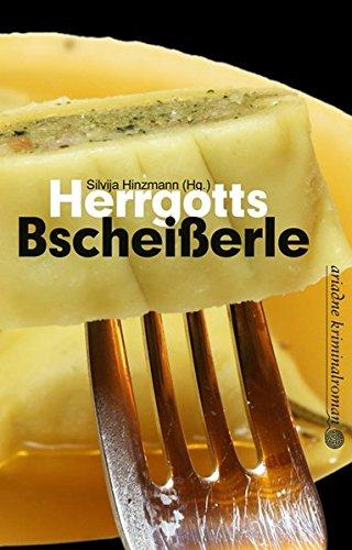 herrgotts-bscheisserle-kulinarische-kurzkrimis-aus-schwaben