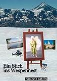 Ein Stich Ins Wespennetz, Elisabeth Rahlfes, 3848255995