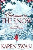 Christmas in the Snow by  Karen Swan in stock, buy online here