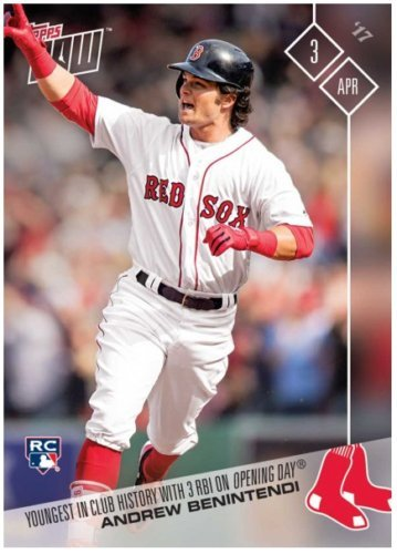 - 2017 Topps Now Baseball #7 Andrew Benintendi Rookie Card - Youngest in Red Sox History with 3 RBIs on Opening Day
