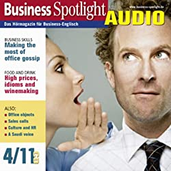 Business Spotlight Audio - Making the most of office gossip. 4/2011