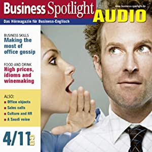 Business Spotlight Audio - Making the most of office gossip. 4/2011 Hörbuch