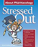 Stressed Out about Pharmacology, Freedberg, Richard, 1601461216