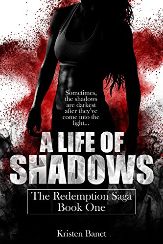 A Life Of Shadows (The Redemption Saga Book 1) cover