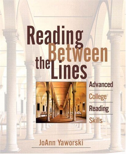 Reading Between the Lines: Advanced College Reading (with MyReadingLab)