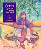 img - for Sitti and the Cats: A Tale of Friendship by Sally Bahous Allen (1997-10-01) book / textbook / text book