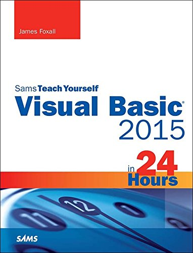 Visual Basic 2015 in 24 Hours, Sams Teach Yourself: Visu Basi 2015 24 Hour Sa_p1]()