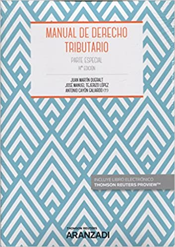 Manual De Derecho Tributario. Parte Especial por Antonio Cayón Galiardo epub