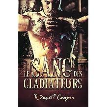 Le sang des gladiateurs (Livre gay, Roman gay) (French Edition)