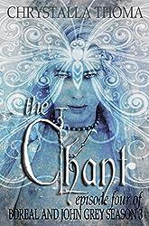 The Chant (Boreal and John Grey Season 3 Book 4)