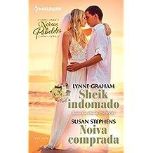Sheik indomado & Noiva comprada (Harlequin Coleção Noivas Livro 5)