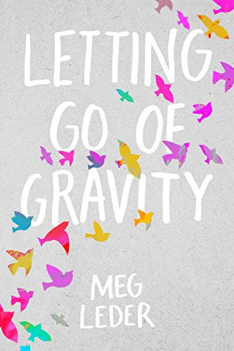 Letting Go of Gravity (English Edition)