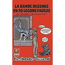 La Bande Dessinée en 20 Leçons Faciles (French Edition)