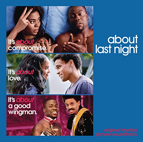 About Last Night (2014) Movie Soundtrack