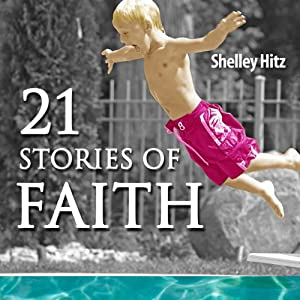 21 Stories of Faith Audiobook
