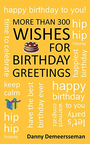 More Than 300 Wishes For Birthday Greetings Gift Of Helping Words Book 5 By