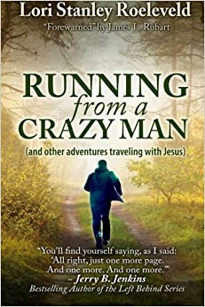 Book Running from a Crazy Man (and Other Adventures Traveling with Jesus)
