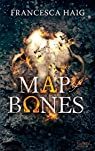Le serment incandescent, tome 2 : Map of Bones par Haig